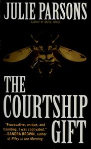 Cover of: The courtship gift