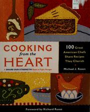 Cover of: Cooking from the heart | Michael J. Rosen