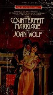 Cover of: The Counterfeit Marriage | Joan Wolf