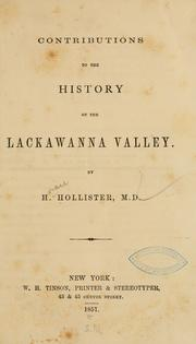 Cover of: Contributions to the history of the Lackawanna Valley | H. Hollister