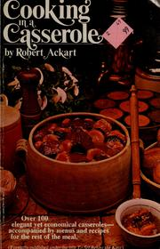 Cover of: Cooking in a casserole | Robert C. Ackart