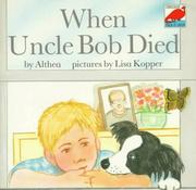 Cover of: When Uncle Bob Died (Dinosaur) | Althea.