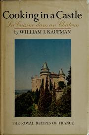 Cover of: Cooking in a castle | William Irving Kaufman