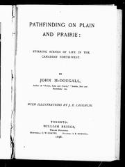 Pathfinders on plain and prairie by John McDougall