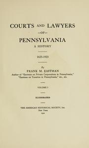 Cover of: Courts and lawyers of Pennsylvania | Frank Marshall Eastman