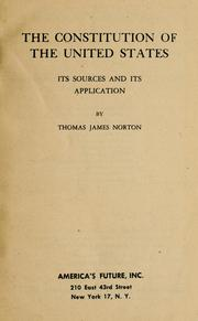 Cover of: The constitution of the United States | Thomas James Norton