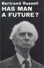 Cover of: Has man a future?