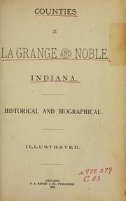Cover of: Counties of LaGrange and Noble, Indiana |