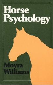 Horse psychology by Moyra Williams
