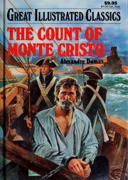 Cover of: The Count of Monte Cristo (Great Illustrated Classics) | Alexandre Dumas, Mitsu Yamamoto