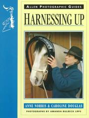 Cover of: Harnessing Up (Allen Photographic Guides) | Anne Norris