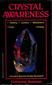 Cover of: Crystal awareness | Catherine Bowman