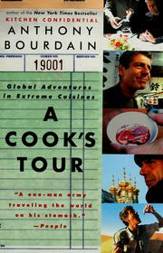 Cover of: A cook's tour: global adventures in extreme cuisines