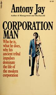 Cover of: Corporation man | Antony Jay