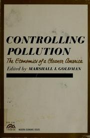 Cover of: Controlling pollution | Marshall I. Goldman