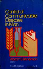 Cover of: Control of communicable diseases in man | American Public Health Association.