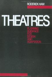 Cover of: Theatres, Planning guidance for design and adaptation | Roderick Ham