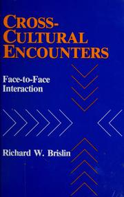 Cover of: Cross-cultural encounters | Richard W. Brislin