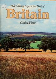 Cover of: The Country Life picture book of Britain | Gordon Winter