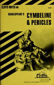 Cover of: Cymbeline & Pericles, notes | James F. Bellman