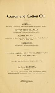 Cotton and cotton oil.