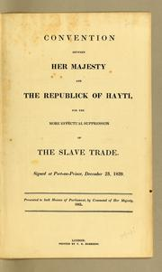 Cover of: Convention between Her Majesty and the Republick of Hayti | Great Britain. Department of Economic Affairs.