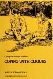 Cover of: Coping with cliques | Shirley Pratt Schwarzrock