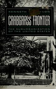 Cover of: Crabgrass frontier | Kenneth T. Jackson
