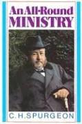 Cover of: All Round Ministry | Charles Haddon Spurgeon