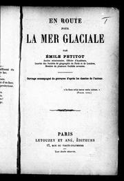 Cover of: En route pour la mer Glaciale by Émile Petitot