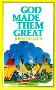 God made them great by John Tallach