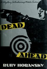 Cover of: Dead ahead by Ruby Horansky