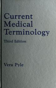 Cover of: Current medical terminology | Vera Pyle