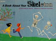 Cover of: A book about your skelton | Ruth Belov Gross
