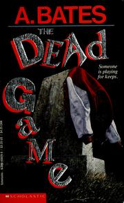 Cover of: The Dead Game | A. Bates