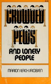 Cover of: Crowded pews and lonely people | Marion Leach Jacobsen