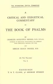 Cover of: A critical and exegetical commentary on the book of Psalms | Charles A. Briggs