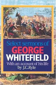 Cover of: Select sermons of George Whitefield