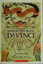Cover of: Da wild, da crazy, da Vinci | Jon Scieszka