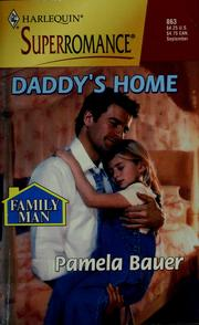 Cover of: Daddy's Home | Pamela Bauer