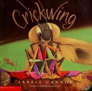 Cover of: Crickwing | Janell Cannon