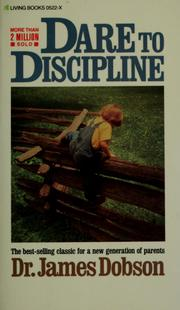 Cover of: Dare to discipline | James C. Dobson