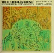 Cover of: The cultural experience | James P. Spradley