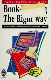 Cover of: Book-keeping the right way | John G. Whyte-Venables