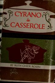 Cover of: De Cyrano casserole | Ruth Chier Rosen