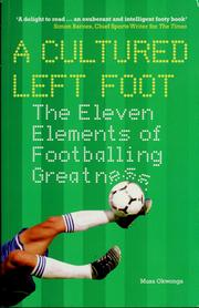 Cover of: A cultured left foot | Musa Okwonga