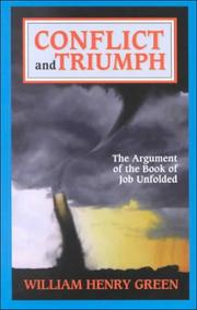 Cover of: Conflict and Triumph: The Argument of the Book of Job Unfolded