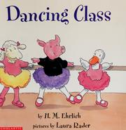 Cover of: Dancing class | H. M. Ehrlich