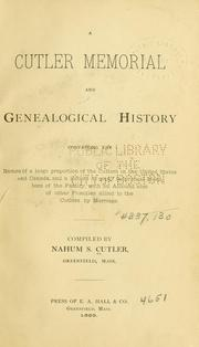 Cover of: A Cutler memorial and genealogical history | Nahum Sawin Cutler