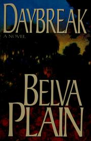 Cover of: Daybreak | Plain, Belva.